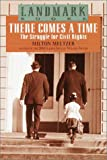 There Comes a Time, Milton Meltzer, 0375804145