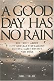 A Good Day Has No Rain