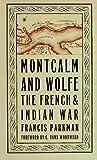 Montcalm and Wolfe, Francis Parkman, 0306806215