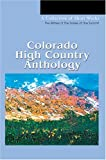Colorado High Country Anthology, Writers Writers of the Soiree at the Summit, 0595327737