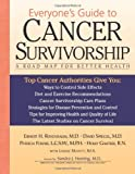 img - for Everyone's Guide to Cancer Survivorship: A Road Map for Better Health book / textbook / text book