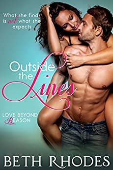 Outside The Lines (Love Beyond Reason Book 2) by [Rhodes, Beth]