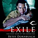 Exile: The First Book of the Seven Eyes Audiobook by Betsy Dornbusch Narrated by Nick Sullivan