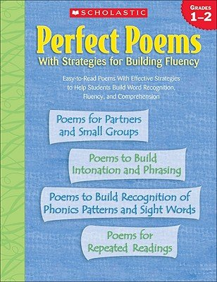 Perfect Poems: With Strategies for Building Fluency (Grades 1-2)
