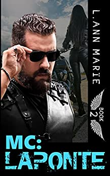 MC: LaPonte: Book 2 (MC Series) by [Marie, L. Ann]