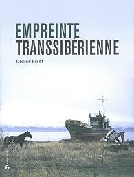 Empreinte transsibérienne par Didier Bizet