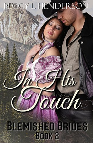 In His Touch: Blemished Brides Book 2 cover