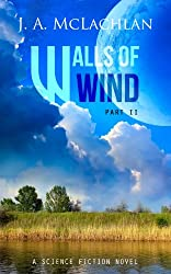 Walls of Wind: Part II