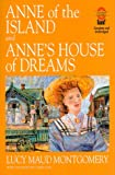 Anne of the Island and Anne's House of Dreams, L. M. Montgomery, 0762401133