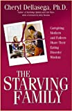 The Starving Family, Cheryl Dellasega, 1932783393