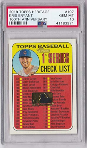 2018 Topps Checklist - 2018 Topps Heritage 100th Anniversary Kris Bryant Checklist Card Cubs - Graded Gem Mint PSA 10