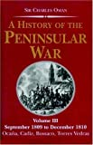 A History of the Peninsular War, Charles Oman, 1853676179