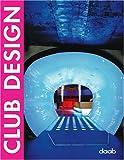 : Club Design (English, Spanish, French, Italian and German Edition)