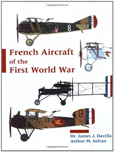 amazon com french aircraft of the first world war 9781891268090 rh amazon com