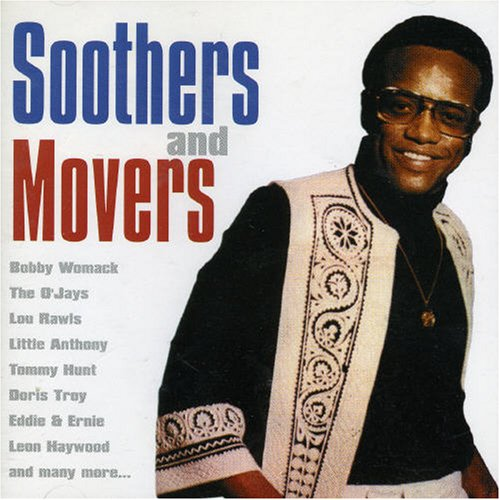 (Soothers & Movers)