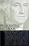Presidential Fact Book, Joseph Nathan Kane, 037570244X