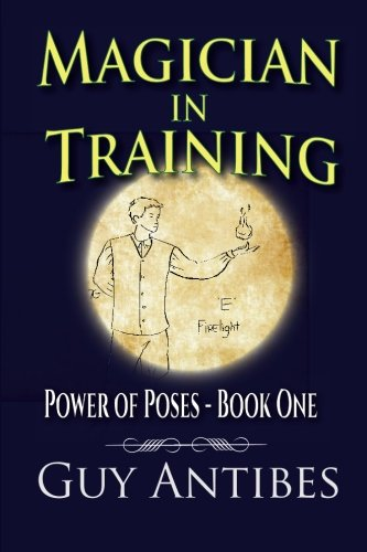 Read Online Magician In Training (Poses of Power) (Volume 1) pdf epub