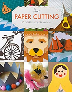 Book Cover: Paper Cutting: 10 Creative Projects to Make