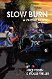 Slow Burn, Mike Fosen and Hollis Weller, 1432792393