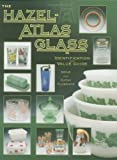 img - for The Hazel-atlas Glass Identification And Value Guide book / textbook / text book