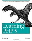 Learning PHP 5, Sklar, David, 0596005601