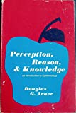 img - for Perception, Reason, and Knowledge: An Introduction to Epistemology. book / textbook / text book