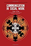 Communication in Social Work 9780080170640