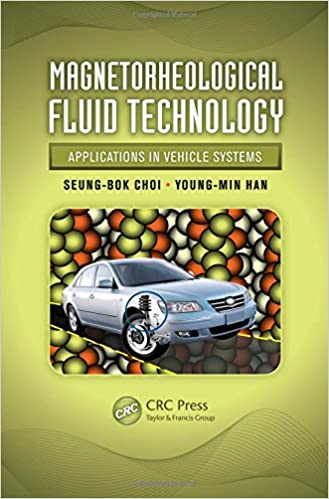 Book Magnetorheological Fluid Technology: Applications in Vehicle Systems