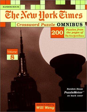 New York Times Crossword Puzzle Omnibus, Volume 8 (NY Times) PDF
