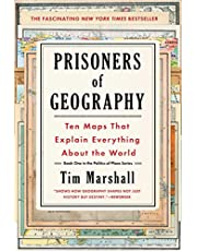 Prisoners of Geography: Ten Maps That Explain Everything About the World (1) (Politics of Place)