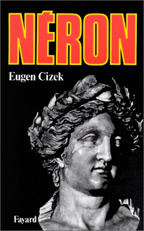 Néron (Biographies Historiques) (French Edition) by Eugen Cizek (Paperback)