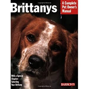 Brittanys (Complete Pet Owner's Manual) 7
