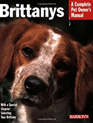 Brittanys (Complete Pet Owner's Manual)