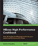 HBase High Performance Cookbook (Paperback) (Pre-order)