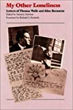 My Other Loneliness, Thomas Wolfe, 080784117X