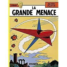LEFRANC T.01 : LA GRANDE MENACE