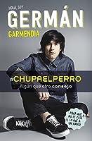 #Chupaelperro: Algún Que Otro Consejo Para Que