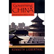 Governing China: From Revolution Through Reform