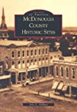 img - for McDonough County Historic Sites (IL) (Images of America) book / textbook / text book