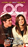 The O.C.: Novelization #7: 'twas The Night Before Chrismukkah