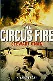 The Circus Fire, Stewart O'Nan and Edward Coolbaugh Hoagland, 0385496842
