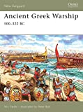 Ancient Greek Warship: 500–322 BC (New Vanguard)