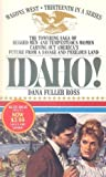 Idaho!, Dana Fuller Ross, 0553800132