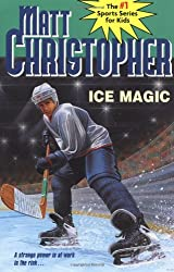 Ice Magic (Matt Christopher Sports Classics)