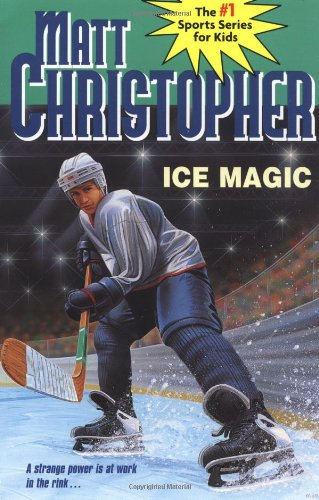Ice Magic (Matt Christopher Sports Series)