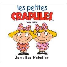 Jumelles rebelles petites crapules