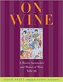 On Wine, Doug Frost, 0847823350