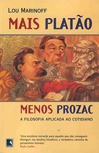 Mais Platão, Menos Prozac