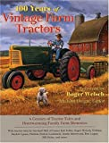 img - for 100 Years of Vintage Farm Tractors: A Century of Tractor Tales and Heartwarming Family Farm Memories book / textbook / text book