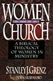 img - for Women in the Church: A Biblical Theology of Women in Ministry book / textbook / text book